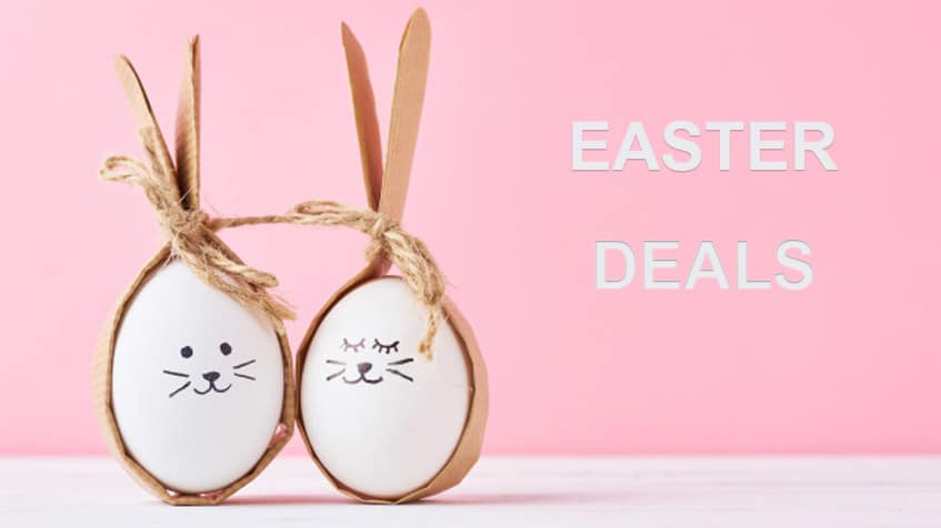 Enjoy your Easter week with these hot deals